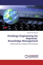 Ontology Engineering for Imprecise   Knowledge Management