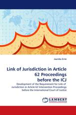 Link of Jurisdiction in Article 62 Proceedings before the ICJ