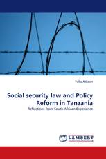 Social security law and Policy Reform in Tanzania