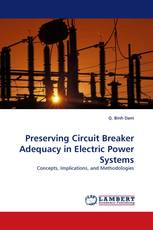 Preserving Circuit Breaker Adequacy in Electric Power Systems