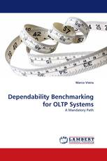 Dependability Benchmarking for OLTP Systems