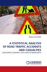A STATISTICAL ANALYSIS OF ROAD TRAFFIC ACCIDENTS AND CASUALTIES