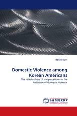 Domestic Violence among Korean Americans
