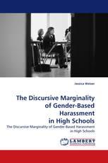 The Discursive Marginality of Gender-Based Harassment in High Schools