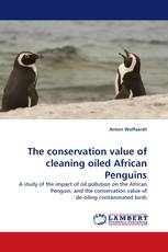 The conservation value of cleaning oiled African Penguins