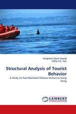 Structural Analysis of Tourist Behavior