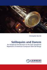Soliloquies and Dances