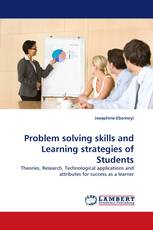 Problem solving skills and Learning strategies of Students