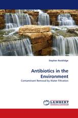 Antibiotics in the Environment