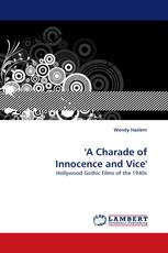 ''A Charade of Innocence and Vice''