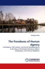 The Paradoxes of Human Agency