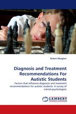 Diagnosis and Treatment Recommendations For Autistic Students