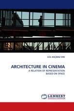 ARCHITECTURE IN CINEMA