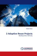3 Adaptive Reuse Projects