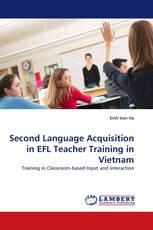 Second Language Acquisition in EFL Teacher Training in Vietnam