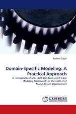 Domain-Specific Modeling: A Practical Approach