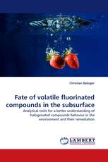 Fate of volatile fluorinated compounds in the subsurface