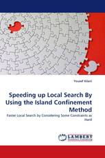 Speeding up Local Search By Using the Island Confinement Method