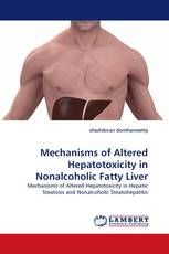 Mechanisms of Altered Hepatotoxicity in Nonalcoholic Fatty Liver