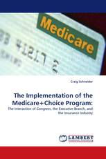 The Implementation of the Medicare+Choice Program: