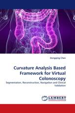 Curvature Analysis Based Framework for Virtual Colonoscopy