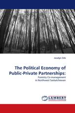 The Political Economy of Public-Private Partnerships: