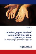An Ethnographic Study of Intrafamilial Violence in Cayambe, Ecuador