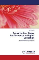 Transcendent Music Performance in Higher Education