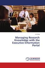 Managing Research Knowledge with the Executive Information Portal