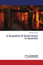 A Snapshot of Serial Arson in Australia