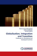 Globalization, Integration and Transition