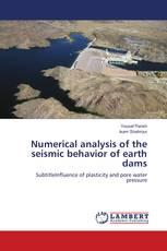 Numerical analysis of the seismic behavior of earth dams