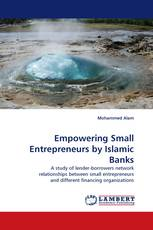 Empowering Small Entrepreneurs by Islamic Banks