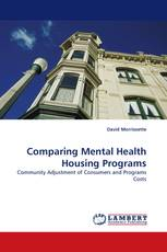 Comparing Mental Health Housing Programs