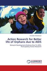 Action Research for Better life of Orphans due to AIDS