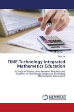 TIME-Technology Integrated Mathematics Education