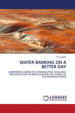 WATER BANKING ON A BETTER DAY