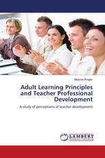 Adult Learning Principles and Teacher Professional Development