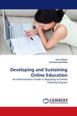 Developing and Sustaining Online Education
