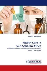 Health Care in Sub-Saharan Africa