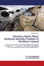 Christina Reid''s Plays: National Identity Problem in Northern Ireland