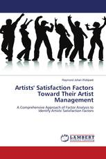 Artists'' Satisfaction Factors Toward Their Artist Management