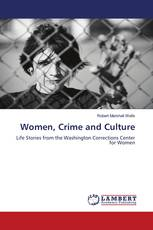 Women, Crime and Culture