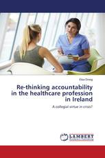 Re-thinking accountability in the healthcare profession in Ireland