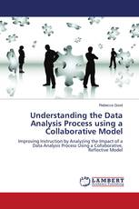 Understanding the Data Analysis Process using a Collaborative Model