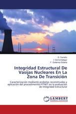 Integridad Estructural De Vasijas Nucleares En La Zona De Transición