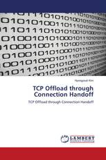 TCP Offload through Connection Handoff