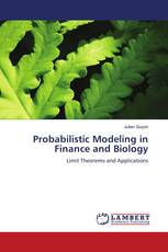 Probabilistic Modeling in Finance and Biology