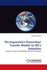 The Ergonomics ''Know-How'' Transfer Models to IDC''s Industries
