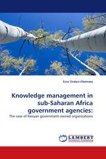Knowledge management in sub-Saharan Africa government agencies: